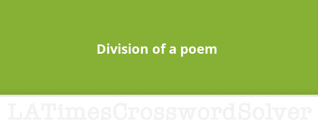 Division Of A Poem Crossword Clue