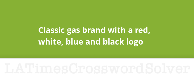 Classic Gas Brand With A Red White Blue And Black Logo Crossword Clue