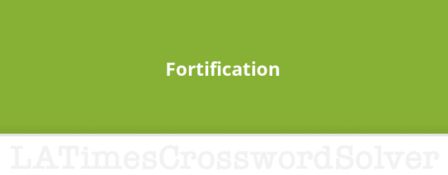 Fortification Crossword Clue