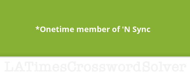 Onetime Member Of N Sync Crossword Clue