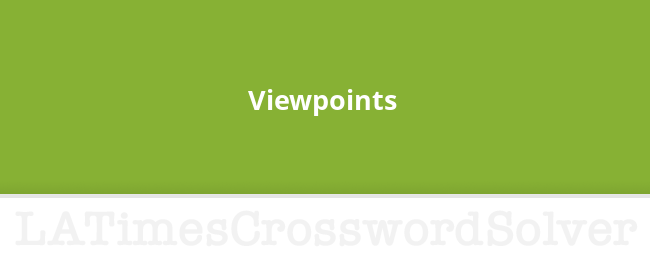 Viewpoints Crossword Clue