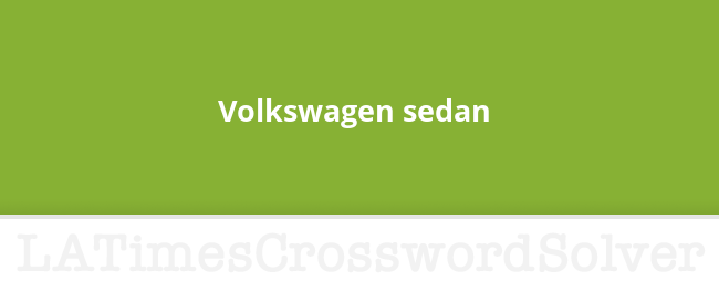 Volkswagen Sedan Crossword Clue